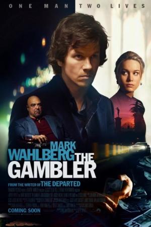 The Gambler (2014) : ล้มเกมเดิมพันอันตราย - Cover