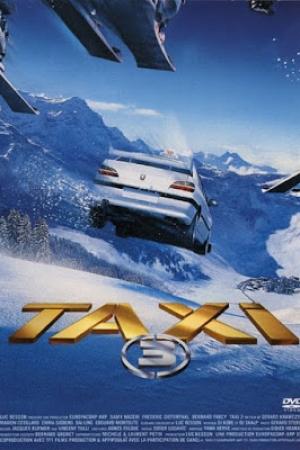 Taxi 3 แท็กซี่ ซิ่งระเบิดบ้าระห่ำ 3 (2003) - Cover