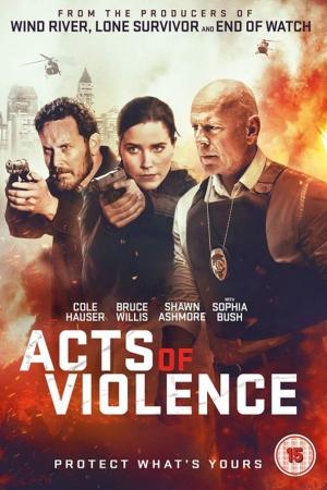 Acts Of Violence (2018) คนอึดล่าเดือด - Cover