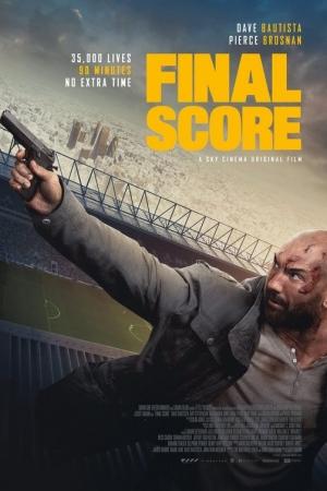 Final Score (2018) : ยุทธการดับแผน ผ่าแมตช์เส้นตาย - Cover