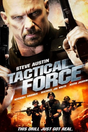 Tactical Force หน่วยฝึกหัดภารกิจเดนตาย (2011) - Cover