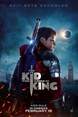 The Kid Who Would Be King (2019) : หนุ่มน้อยสู่จอมราชันย์ - Cover