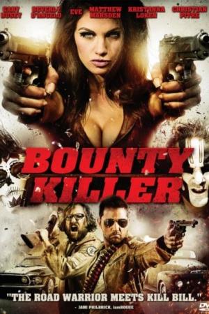 Bounty Killer พันธุ์บ้าฆ่าแหลก (2013) - Cover