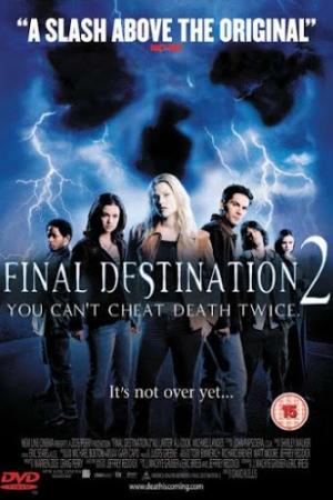 Final Destination 2 ไฟนอล เดสติเนชั่น 2 โกงความตาย...แล้วต้องตาย (2003) - Cover