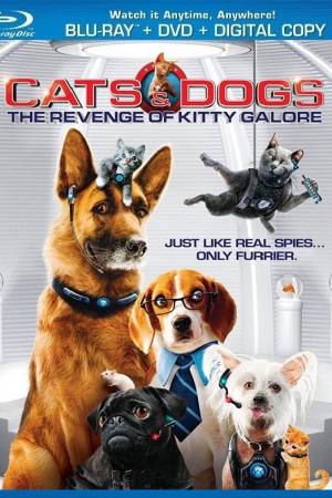 Cats & Dogs The Revenge of Kitty Galore สงครามพยัคฆ์ร้ายขนปุย ตอน คิตตี้ กาลอร์ล้างแค้น (2010 - Cover